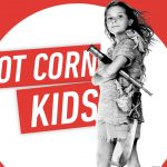 Hot Corn Kids